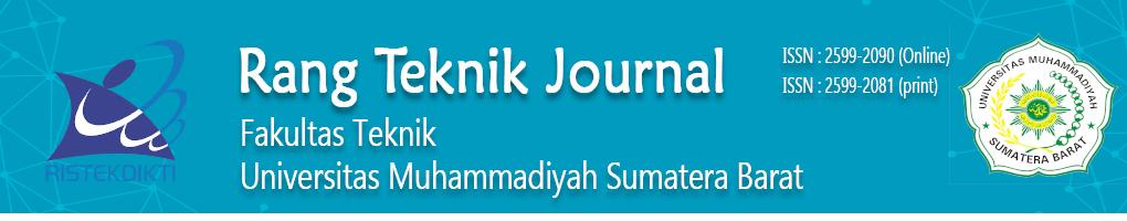 Rang Teknik Journal    |     Fakultas Teknik    |   Universitas Muhammadiyah Sumatera Barat